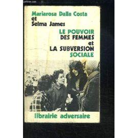 le-pouvoir-des-femmes-et-la-subversion-sociale-de-dalla-costa-mariarosa-et-james-selma-964922571_ML